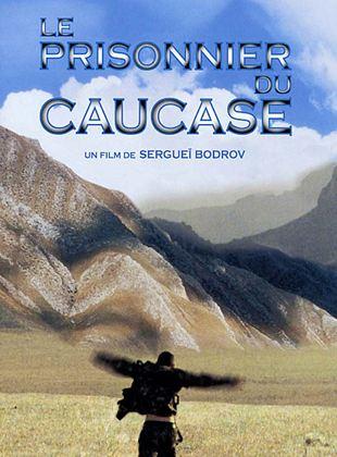 Bande-annonce Le Prisonnier du Caucase