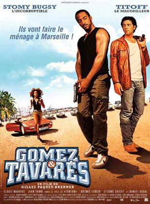 Bande-annonce Gomez & Tavarès
