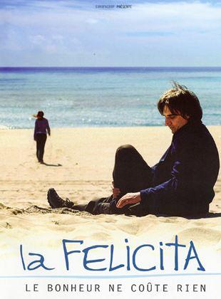 Bande-annonce La Felicita, le bonheur ne coûte rien