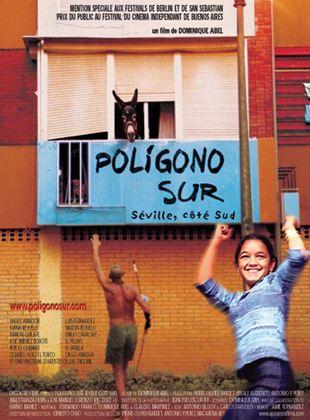 Bande-annonce Poligono sur, Séville côté sud