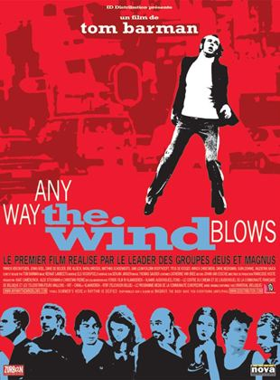 Bande-annonce Any Way the Wind Blows