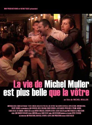 Bande-annonce La Vie de Michel Muller est plus belle que la vôtre