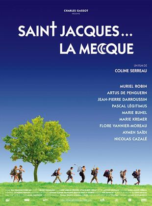 Bande-annonce Saint-Jacques... La Mecque