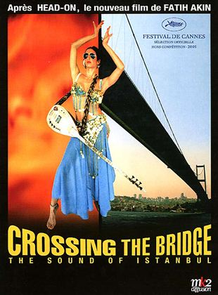 Bande-annonce Crossing the bridge - the sound of Istanbul