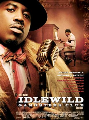 Bande-annonce Idlewild gangsters club