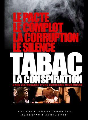 Bande-annonce Tabac, la conspiration