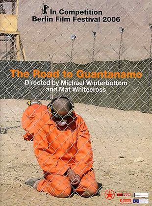 Bande-annonce The Road to Guantanamo