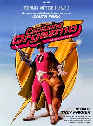 Bande-annonce Capitaine Orgazmo