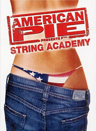 Bande-annonce American Pie présente: String Academy