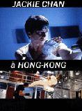 Jackie Chan à Hong Kong