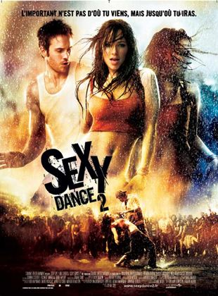 Bande-annonce Sexy Dance 2
