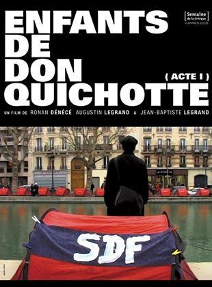 Bande-annonce Enfants de Don Quichotte (acte 1)
