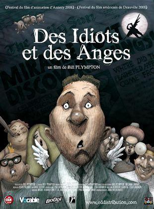 Bande-annonce Des idiots et des anges