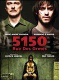 Bande-annonce 5150, Rue des Ormes