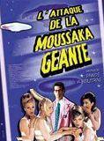 Bande-annonce L'Attaque de la moussaka géante