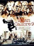 Milan Calibre 9 streaming