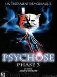 Bande-annonce Psychose phase 3