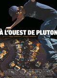 A l'Ouest de Pluton