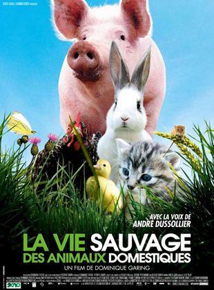 Bande-annonce La Vie sauvage des animaux domestiques