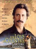 For Love and Country : The Arturo Sandoval Story