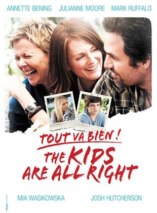 Bande-annonce Tout va bien, The Kids Are All Right
