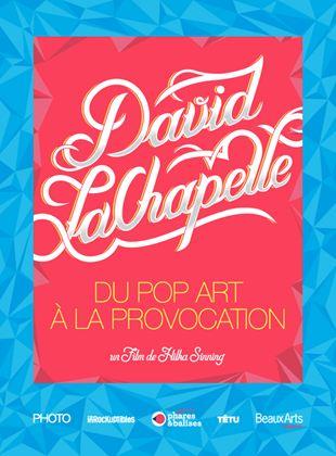 Bande-annonce David LaChapelle - Du Pop Art à la Provocation