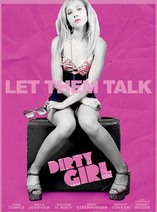 Bande-annonce Dirty Girl