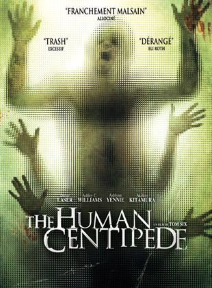 Bande-annonce The Human Centipede (First Sequence)
