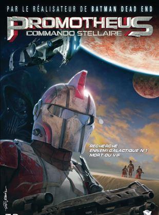 Bande-annonce Promotheus - Commando Stellaire
