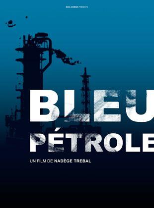 Bande-annonce Bleu Pétrole