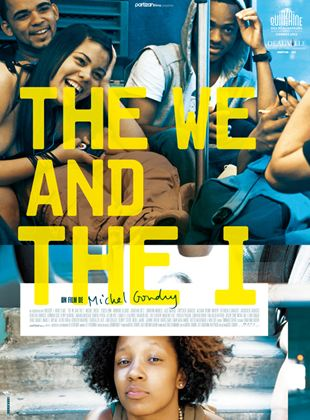 Bande-annonce The We and The I