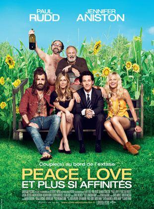 Bande-annonce Peace, Love et plus si affinités