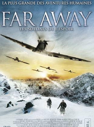 Bande-annonce Far Away : Les soldats de l'espoir