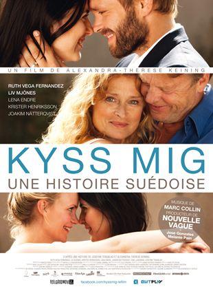 Bande-annonce Kyss Mig - Une histoire suédoise