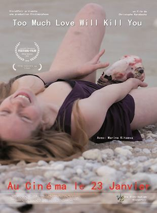 Bande-annonce Too Much Love Will Kill You