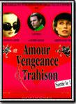 Bande-annonce Amour, vengeance & trahison