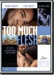Bande-annonce Too Much Flesh