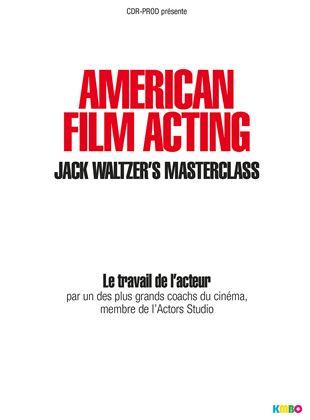 Bande-annonce American Film Acting : La masterclass de Jack Waltzer