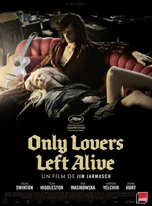 Bande-annonce Only Lovers Left Alive