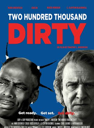 Bande-annonce Two Hundred Thousand Dirty