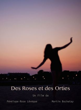 Des Roses et Des Orties