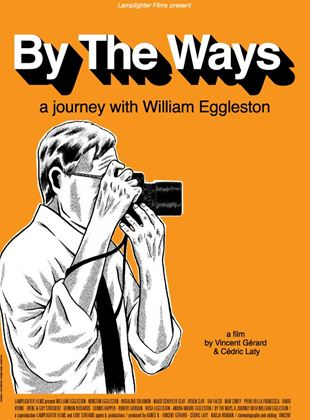 Bande-annonce By the Ways: A Journey with William Eggleston