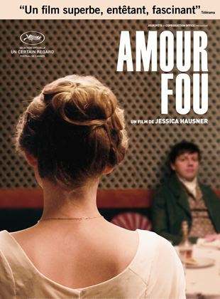 Bande-annonce Amour Fou
