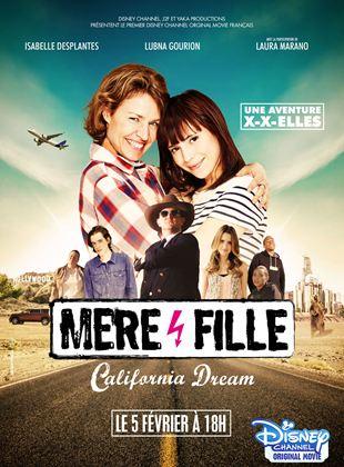Bande-annonce Mère et Fille, California Dream
