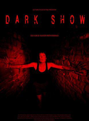 Bande-annonce Dark Show