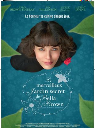 Bande-annonce Le Merveilleux Jardin Secret de Bella Brown