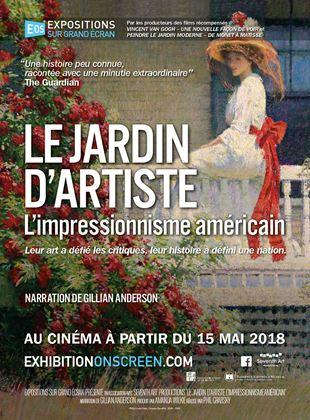 Le jardin d'artiste: L'Impressionnisme Américain streaming gratuit