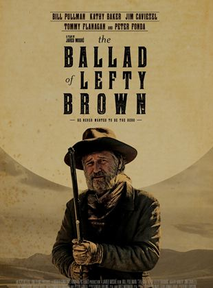 The Ballad of Lefty Brown streaming