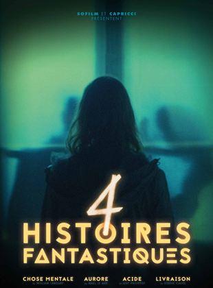 Bande-annonce 4 Histoires fantastiques