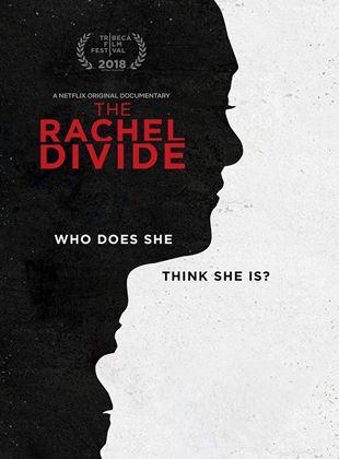 Rachel Dolezal : un portrait contrasté